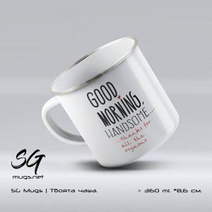 "Метално канче с надпис ""Good morning... thanks for alla the orgasms"""