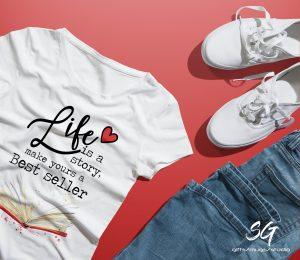 """Тениска с надпис """"Life is a story, make yours a best seller"""""""