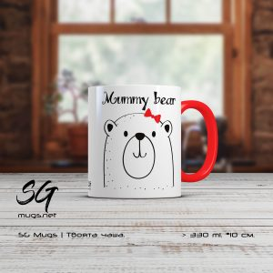 "Чаша с мече и надпис ""Mummy bear"" | SGMUGS.NET"
