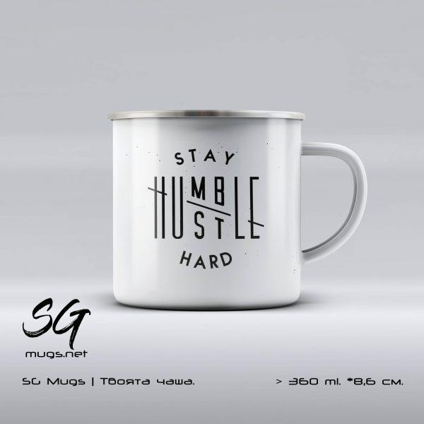 """Метално канче с надпис """"Stay Humble / Hustle Hard"""""""